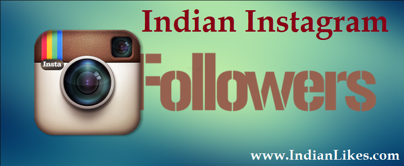 Buy Indian IG Followers | Indian Instagram Followers